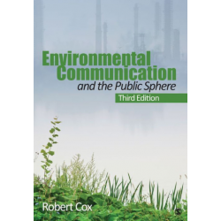 Environmental Communication and the Public Sphere - 3rd Edition