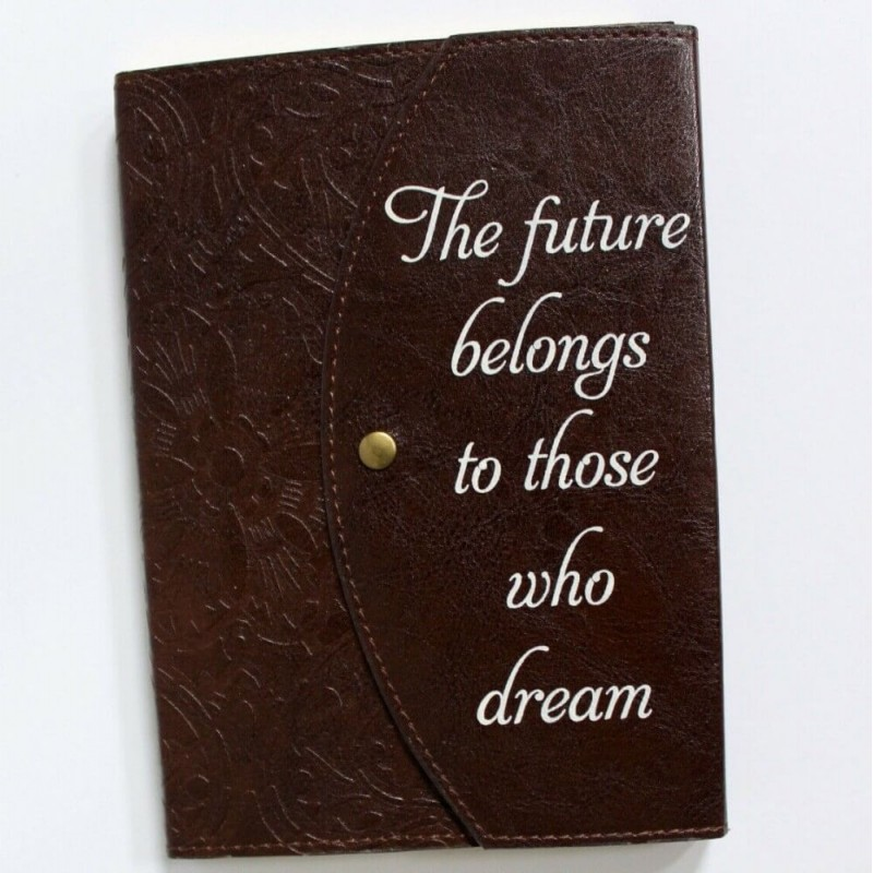 """""""The Future Belongs to Those Who Dream"""" Lined Notebook"""